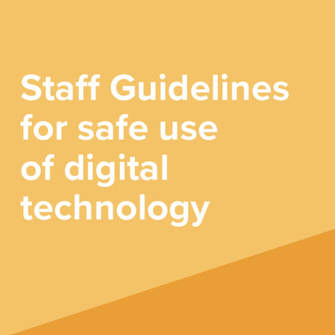 Staff Guidelines for safe use of digital technology
