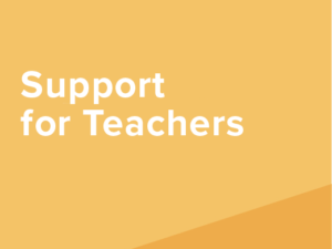 Support for Teachers