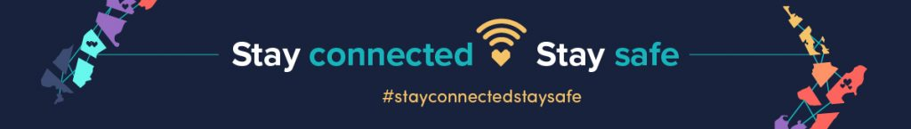 Stay connected Stay safe - illustration of New Zealand regions connected